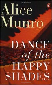 Cover of: Dance of the happy shades | Alice Munro