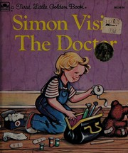 Simon Visits The Doctor (Little Golden Books)