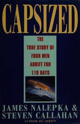 Image 0 of Capsized: The True Story of Four Men Adrift for 119 Days