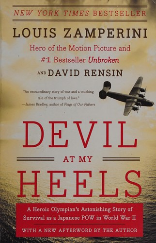Devil at My Heels: A Heroic Olympian's Astonishing Story Of Survival As A Japane