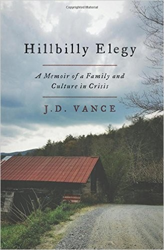 Image 0 of Hillbilly Elegy: A Memoir of a Family and Culture in Crisis