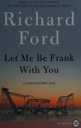 Image 0 of Let Me Be Frank With You LP: A Frank Bascombe Book