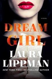 Dream girl : by Lippman, Laura,