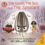 The good, the bad, and the spooky / by John, Jory,