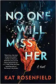 No one will miss her : by Rosenfield, Kat,