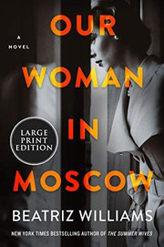 Our woman in Moscow by Williams, Beatriz,
