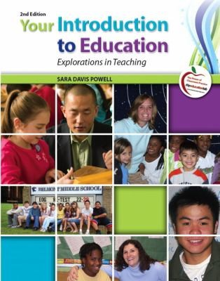Image 0 of Your Introduction to Education: Explorations in Teaching (2nd Edition)