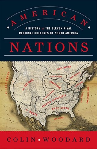 Image 0 of American Nations: A History of the Eleven Rival Regional Cultures of North Ameri