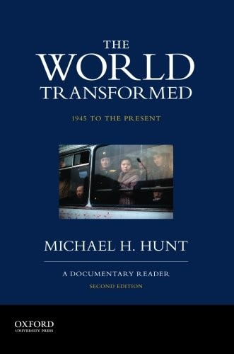 Image 0 of The World Transformed, 1945 to the Present: A Documentary Reader