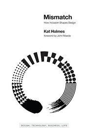 Book cover for Mismatch: How Inclusion Shapes Design by Kat Holmes