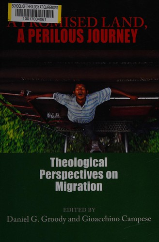 Image 0 of A Promised Land, A Perilous Journey: Theological Perspectives on Migration