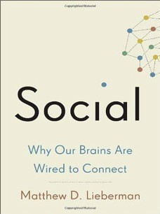 Image 0 of Social: Why Our Brains Are Wired to Connect