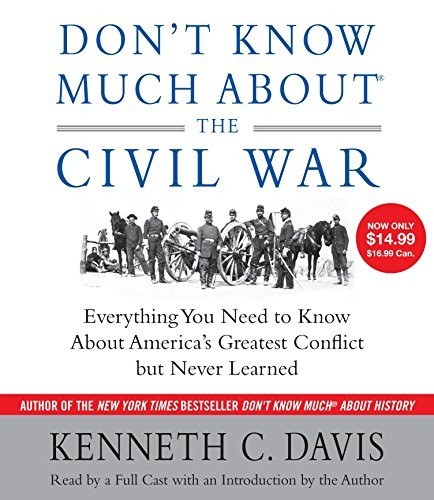 Image 0 of Don't Know Much About the Civil War: Everything You Need to Know About America's