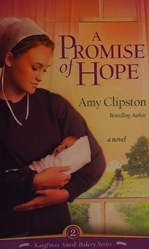 A Promise of Hope (Kauffman Amish Bakery)