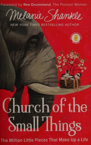 Church of the Small Things: The Million Little Pieces That Make Up a Life