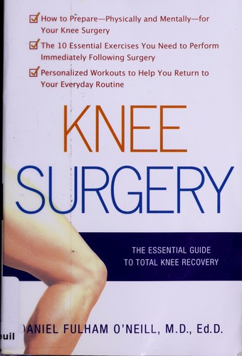 Image 0 of Knee Surgery: The Essential Guide to Total Knee Recovery