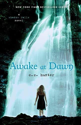 Awake at Dawn (A Shadow Falls Novel, 2)