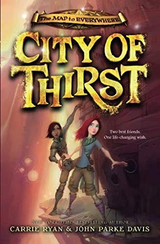 City of Thirst (The Map to Everywhere, 2)