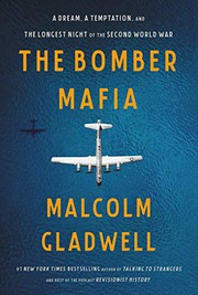 The Bomber Mafia : by Gladwell, Malcolm,
