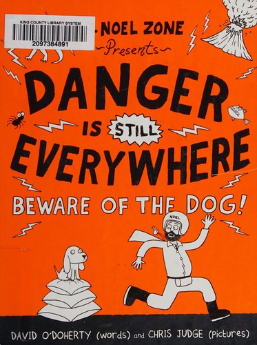 Danger Is Still Everywhere: Beware of the Dog! (Danger Is Everywhere, 2)