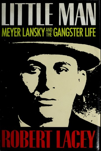Image 0 of Little Man: Meyer Lansky and the Gangster Life