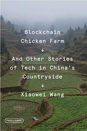 Book cover for Blockchain Chicken Farm by Xiaowei Wang