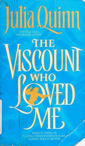 The Viscount Who Loved Me (Bridgerton Series, Bk. 2)