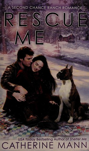 Rescue Me (Second Chance Ranch)
