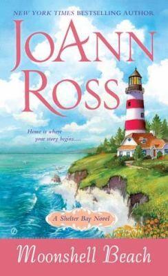 Moonshell Beach: A Shelter Bay Novel