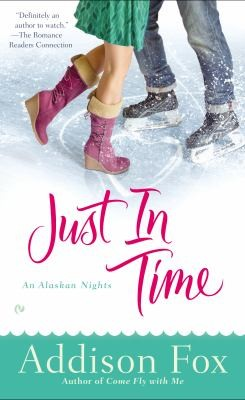Just in Time: An Alaskan Nights Novel