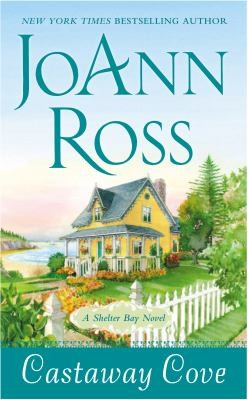 Castaway Cove: A Shelter Bay Novel