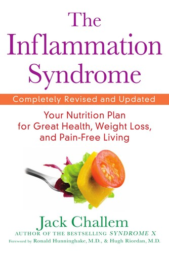 The Inflammation Syndrome: Your Nutrition Plan for Great Health, Weight Loss, an