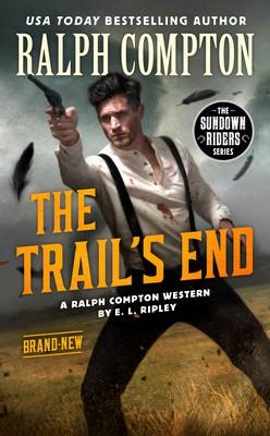 Ralph Compton the Trail's End (The Sundown Riders Series)