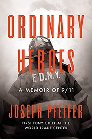 Ordinary heroes : by Pfeifer, Joseph,