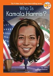Who Is Kamala Harris? / by Anderson, Kirsten