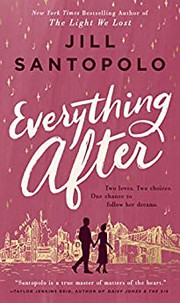 Everything after  by Santopolo, Jill,