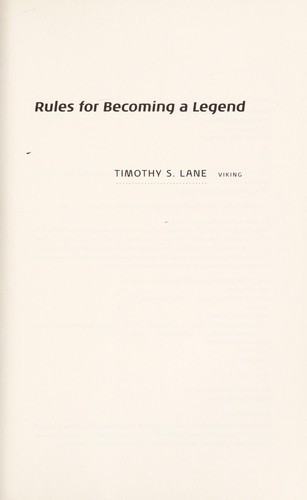 Rules for Becoming a Legend: A Novel