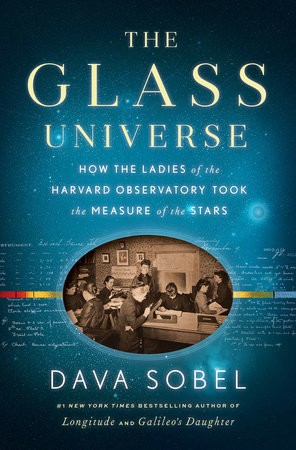 Image 0 of The Glass Universe: How the Ladies of the Harvard Observatory Took the Measure o