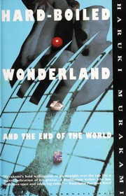 Book cover for Hard-Boiled Wonderland and the End of the World by Haruki Murakami