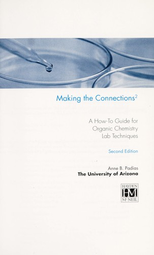 Image 0 of Making the Connections 2: A How-To Guide for Organic Chemistry Lab Techniques, S