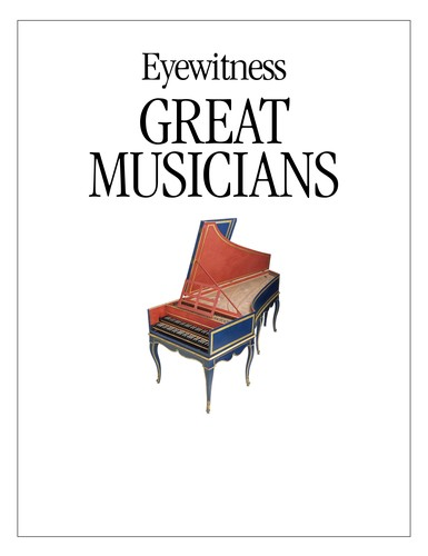 Image 0 of Great Musicians (DK Eyewitness Books)