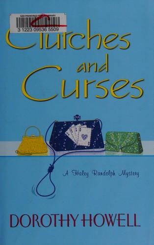 Clutches and Curses (Haley Randolph Mysteries)