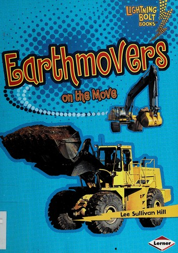 Image 0 of Earthmovers on the Move (Lightning Bolt Books: Vroom-Vroom (Hardcover))