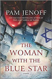 The woman with the blue star / by Jenoff, Pam,