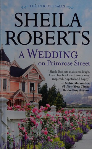 A Wedding on Primrose Street: A Novel (Life in Icicle Falls, 7)