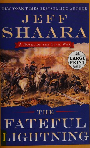 The Fateful Lightning: A Novel of the Civil War (Random House Large Print)