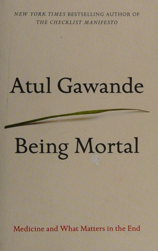 Image 0 of Being Mortal: Medicine and What Matters in the End