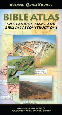 Holman QuickSource Bible Atlas (Holman Quicksource Guides)