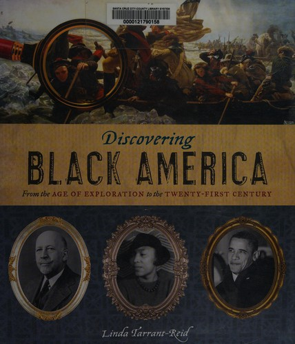 Image 0 of Discovering Black America: From the Age of Exploration to the Twenty-First Centu