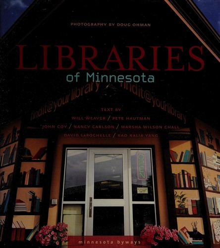 Image 0 of Libraries of Minnesota (Minnesota Byways)